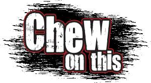 Chew dis
