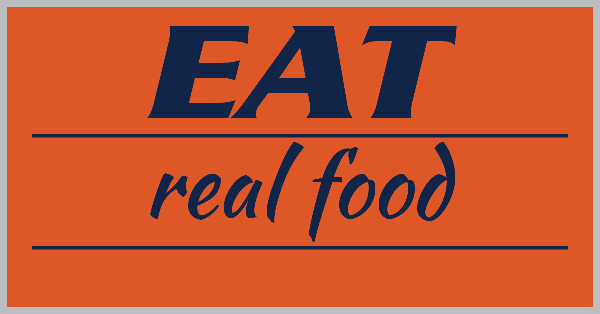 10 Reasons Why You Should Eat Real Food – Di Nutrition